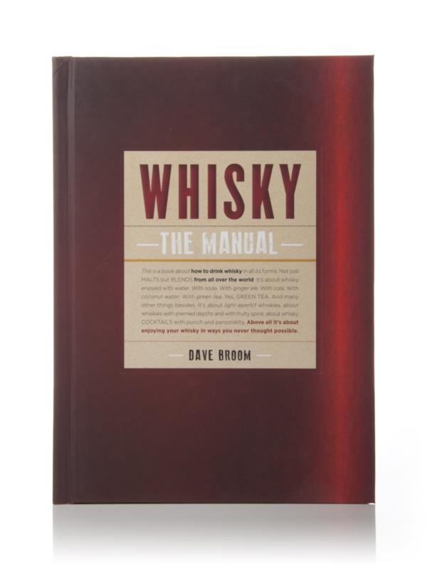 Whisky: The Manual (Dave Broom) Books