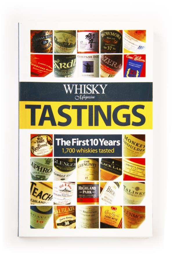 Whisky Magazine Tastings - The First 10 Years Books