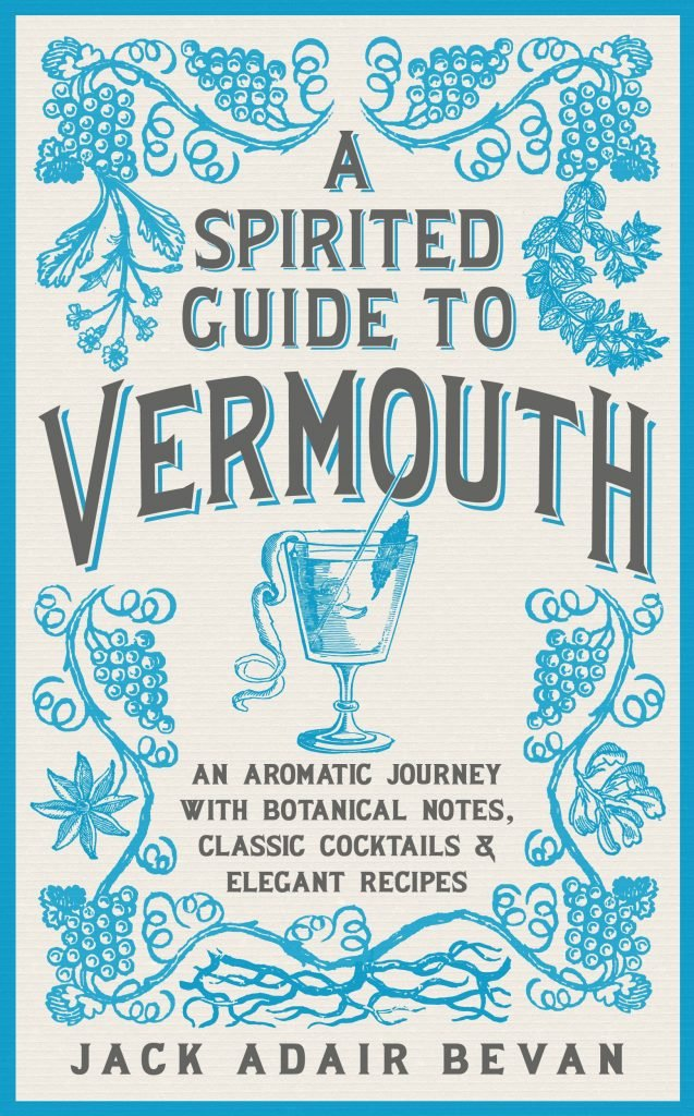Spirited Guide to Vermouth