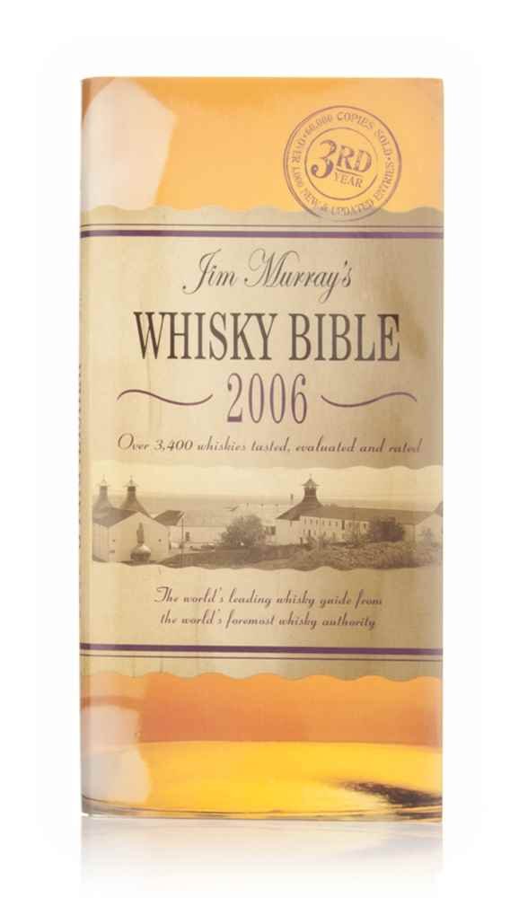 Jim Murray's Whisky Bible 2006