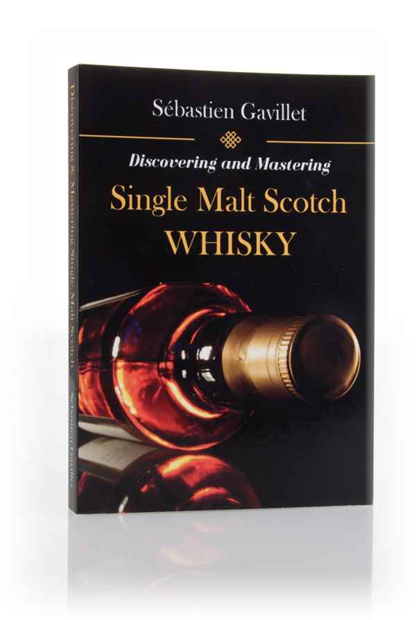 Discovering and Mastering Single Malt Scotch Whisky