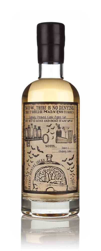 Lightly Peated Cask Aged Bathtub Gin (Batshit Mental Ideas)